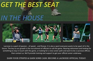 Get the Best Seat in the House! Become a women's lacrosse official today