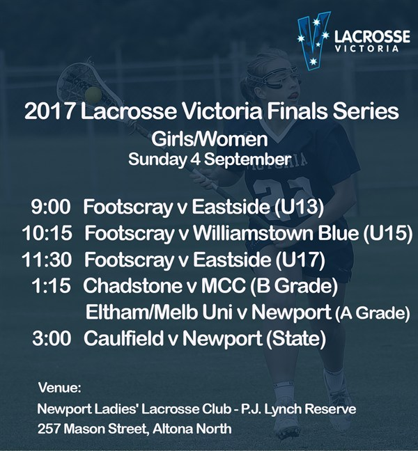 2017 Lacrosse Victoria Finals Series Girls and Women Preliminary Finals